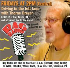 Rag Radio, with host Thorne Dreyer