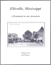 Ellisville, Mississippi: A Testament to our Ancestors