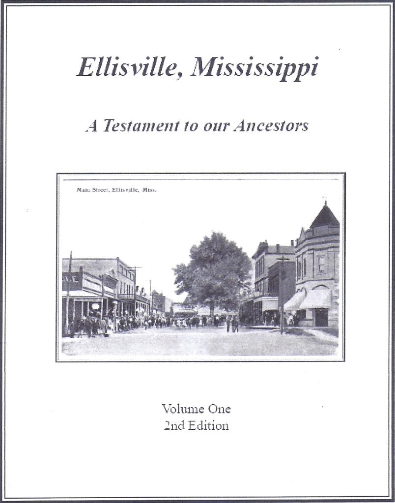 Ellisville, Mississippi: A Testament to our Ancestors