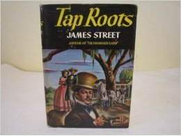 Tap Roots, the novel